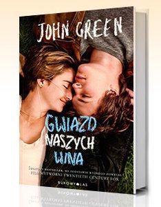 Gwiazd naszych wina - J. Green