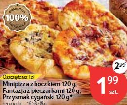 Minipizza z boczkiem 120 g, Fantazja z pieczarkami 120 g, Przysmak cygański 120 g