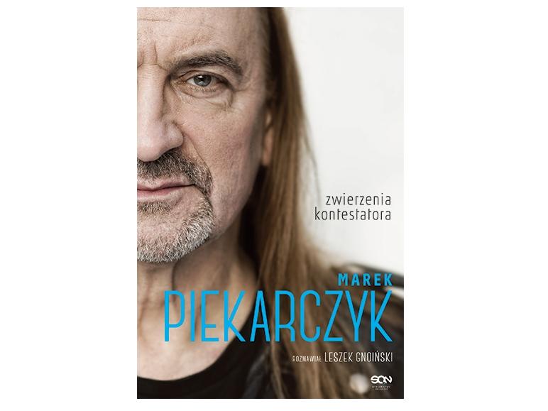 """""""Zwierzenia kontestatora"""" Marek Piekarczy, Leszek Gnoiński"""