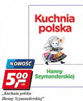 Archiwum Kuchnia Polska Hanny Szymanderskiej Real 09 06